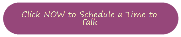 click now to schedule a time to talk